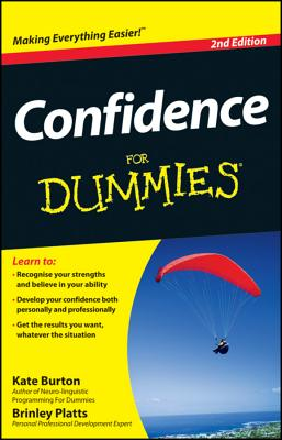 Confidence for Dummies By Burton, Kate/ Platts, Brinley N.