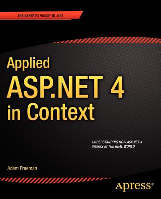 Applied Asp.net 4 in Context By Freeman, Adam