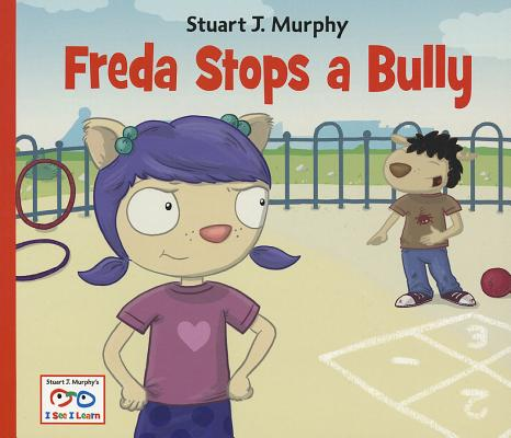Freda Stops a Bully By Murphy, Stuart J.