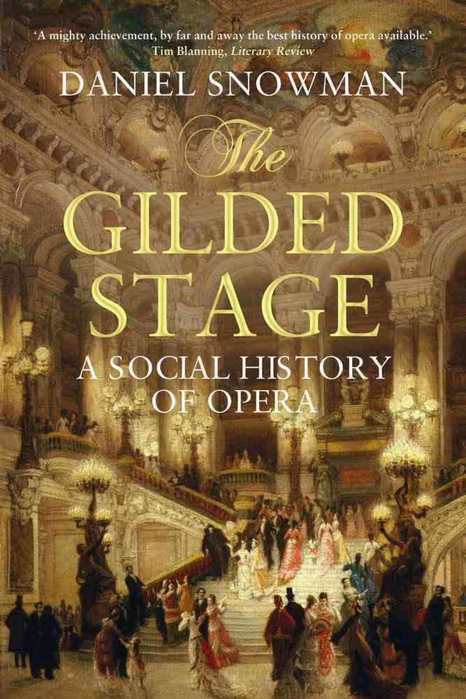 The Gilded Stage By Snowman, Daniel