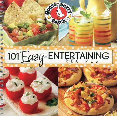 101 Easy Entertaining Recipes Cookbook By Gooseberry Patch (COR)
